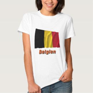 Belgien Fliegende Flagge mit Namen T Shirts