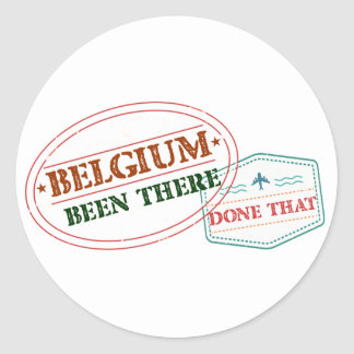 Belgium Been There Done That Round Sticker