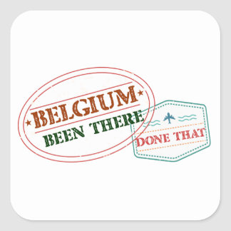 Belgium Been There Done That Square Sticker