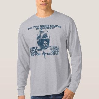 Belief in Bigfoot T-Shirt