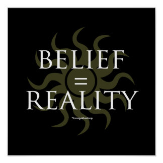 Belief Reality Poster