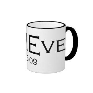 beLIEve 6.25.09 Mug