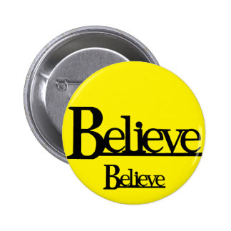 Believe!_ 6 Cm Round Badge