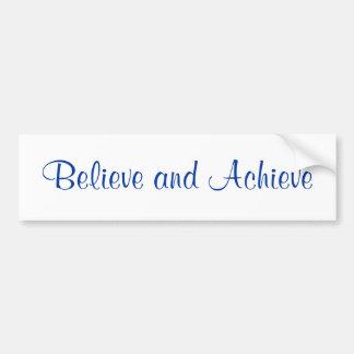 Believe Achieve Bumper Sticker Car Bumper Sticker