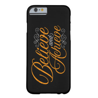 Believe and Achieve Black iPhone 6 Case