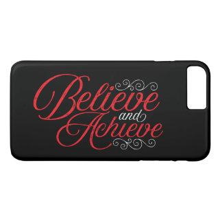 Believe and Achieve Black iPhone 7 Plus Case