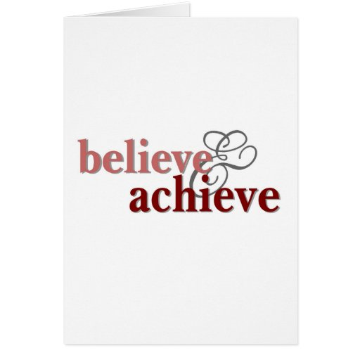 Believe and Achieve Cards