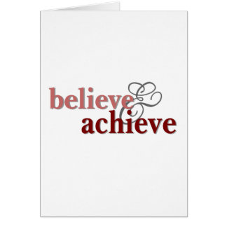 Believe and Achieve Greeting Card