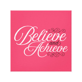Believe and Achieve Pink Canvas Print