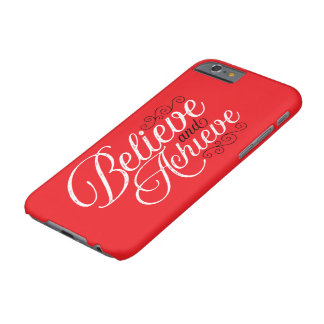 Believe and Achieve Red iPhone 6 Case