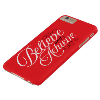 Believe and Achieve Red iPhone 6 Plus Case