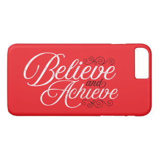 Believe and Achieve Red iPhone 7 Plus Case