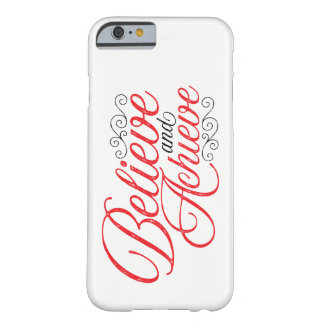 Believe and Achieve White iPhone 6 Case