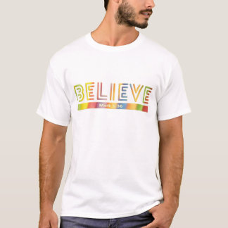 BELIEVE Bible Verse in Stylish Typography T-Shirt