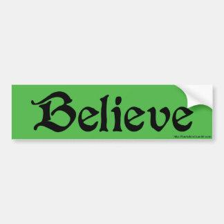 BELIEVE Bumper Sticker in Green