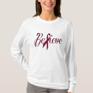 Believe Burgundy Awareness Ribbon Shirt