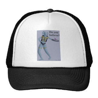 Believe? Trucker Hat