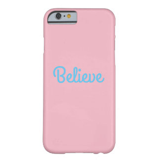 Believe cell phone case for iphone 6/6s