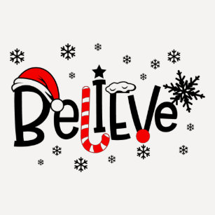 believe christmas t shirt