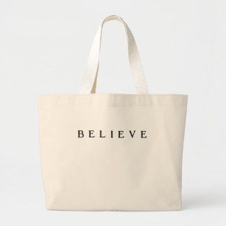 Believe - Cool Modern Large Tote Bag