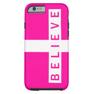 Believe Cross Horizontal Magenta Wht iPhone 6 case Tough iPhone 6 Case