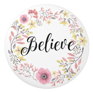 Believe Door or Drawer Knob