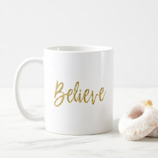 Believe Gold Foil Coffee Cup