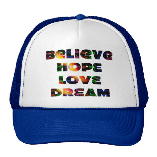 """Believe, Hope, Dream, Love"" Hat"