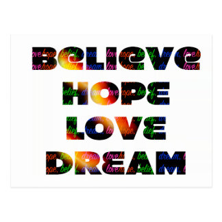 """Believe, Hope, Dream, Love"" Postcard"
