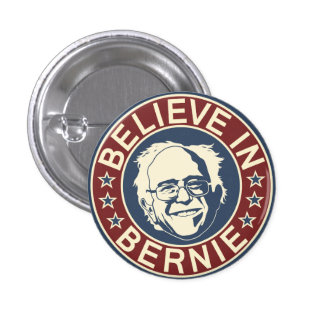 Believe in Bernie Button (V1)