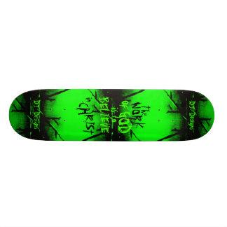 BELIEVE IN CHRIST Skateboard