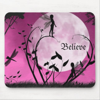 Believe in fairies Mousepad