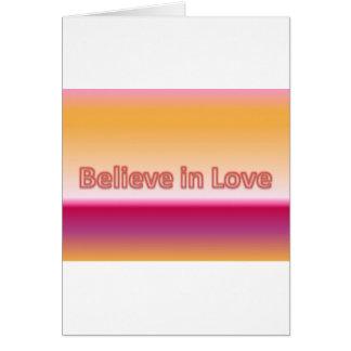 Believe in Love Greeting Card