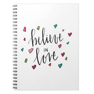 Believe In Love - Heart Print Spiral Notebook