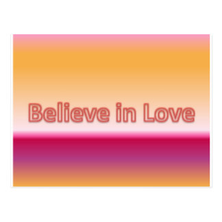 Believe in Love Postcard