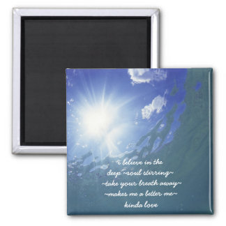 Believe in Love Quote Magnet