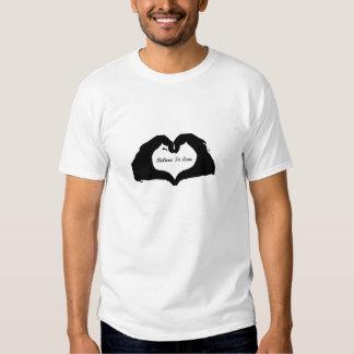 Believe in Love Tshirt