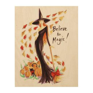 BELIEVE IN MAGIC WOOD PRINT