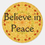 Believe in Peace Round Sticker
