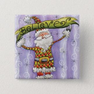 Believe in Santa Claus 15 Cm Square Badge