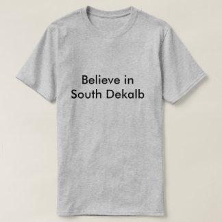 Believe in South Community Family Well-Being T-Shirt