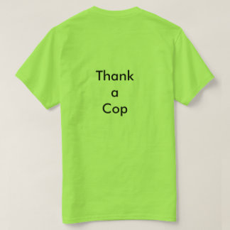 Believe in South Dekalb Thank a Cop T-Shirt