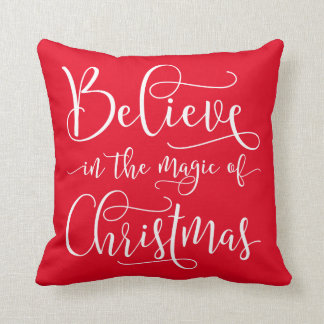 Believe In The Magic Of Christmas Cushion