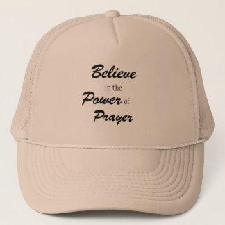 Believe in the Power of Prayer, Trucker Had Trucker Hat