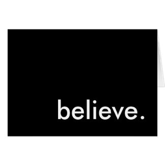 believe in you. i do. card