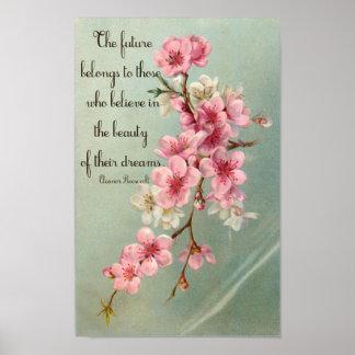 Believe in your Dreams Eleanor Roosevelt Poster