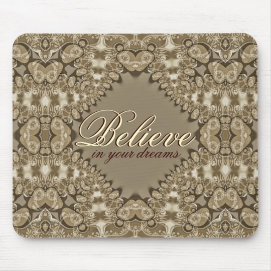 Believe in your Dreams Vintage Lace Love Mousepad
