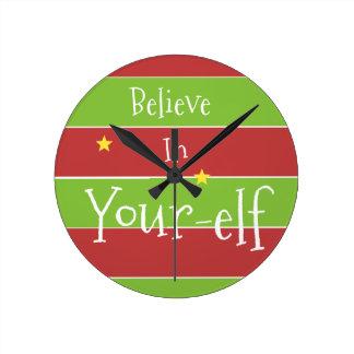 Believe In Your Elf Round Clock