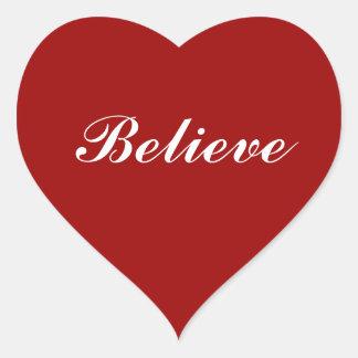 Believe in your Heart Heart Sticker
