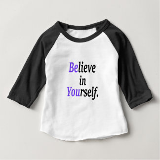Believe In Your Self.png Baby T-Shirt